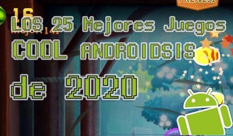 Mejores juegos Cool Androidsis 2020