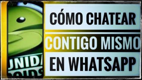 Cómo chatear contigo mismo en WhatsApp