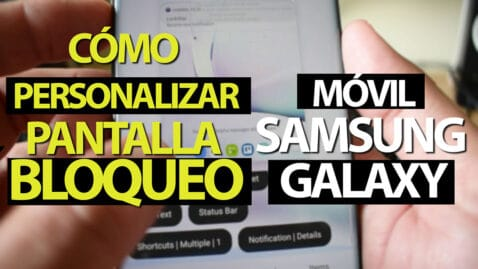 Personalizar pantalla bloqueo Galaxy