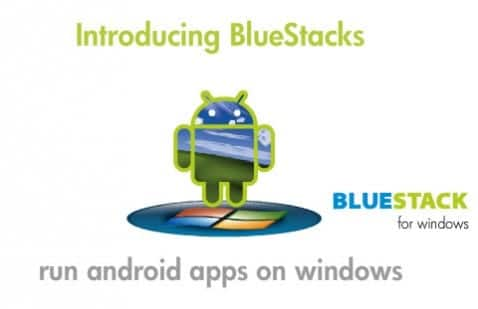 BlueStacks desarrolla programa para ejecutar aplicaciones Android en Windows